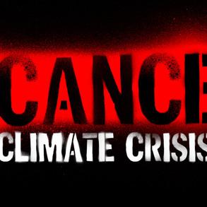 Copy of cancel climate crisis.jpg