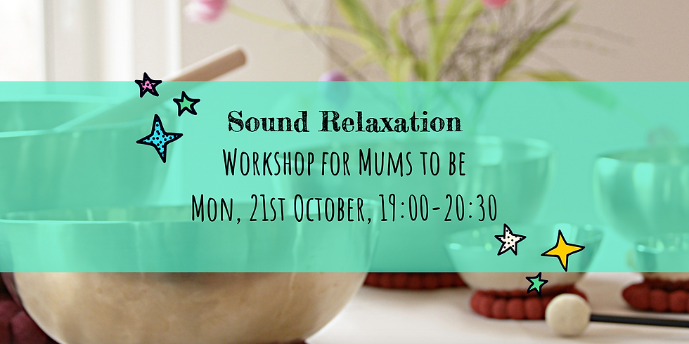Sound Relaxation Workshop for Expecting Mums