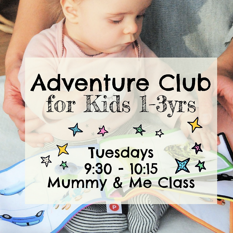 Mummy & Me Adventure Club - Toddlers & Pre-Schoolers