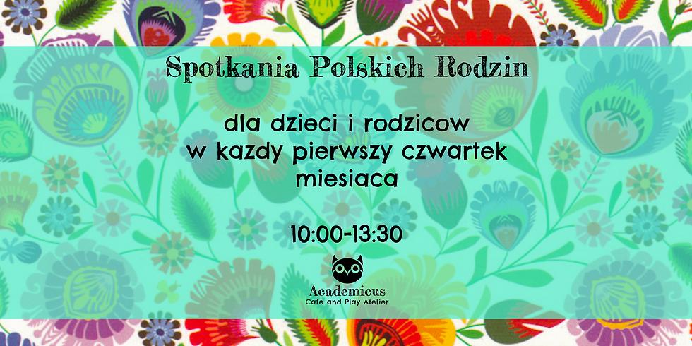 Polish Families Meet-Up - Spotkanie Polskich Rodzin - Wiosennie