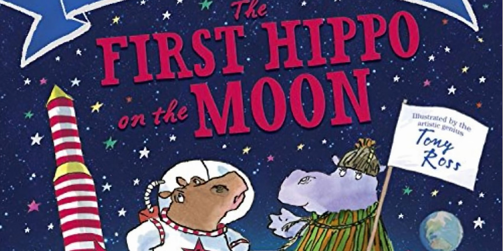Creative Storytelling for Kids 3-7yrs - The First Hippo on the Moon