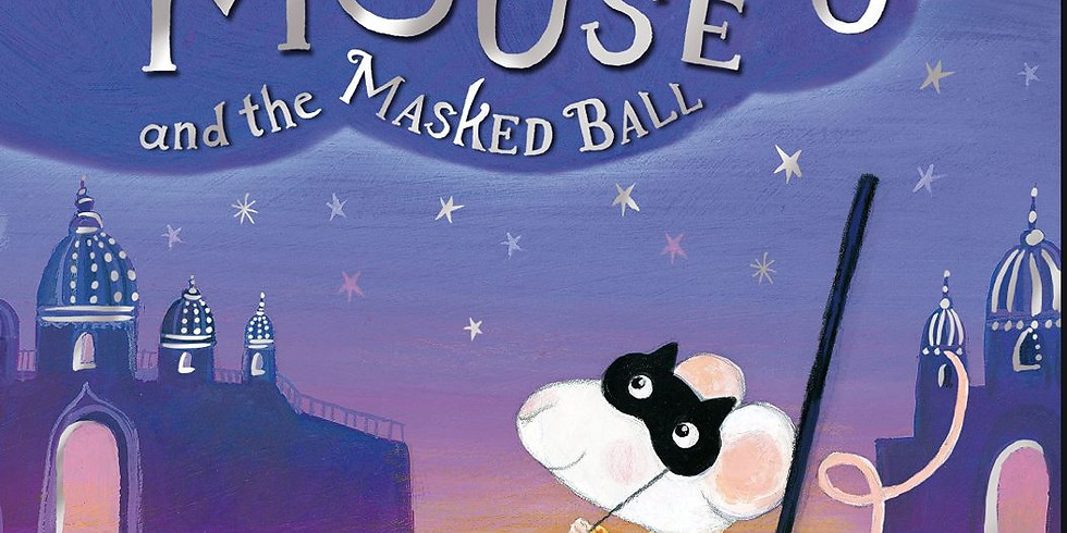 Creative Storytelling for Kids 3-7yrs - Marcello Mouse and the Masked Ball