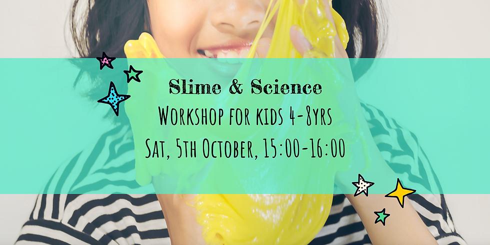 Slime & Science Workshop for Kids 4-8yrs