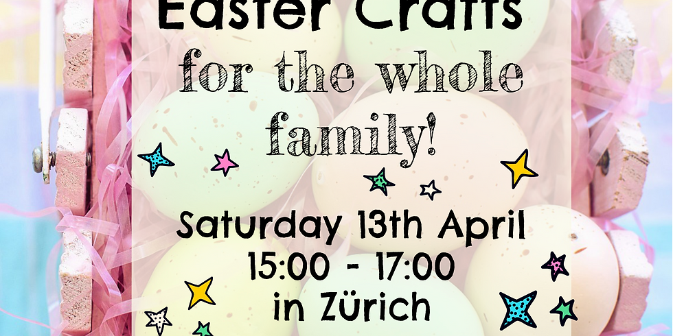 Zürich - Easter Crafts for the whole family!
