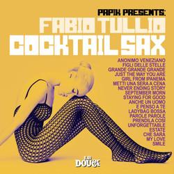 PAPIK presents Fabio Tullio Cocktail Sax
