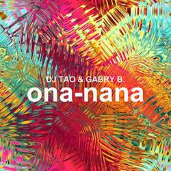 DJ Tao, DJ Gabri B - ona-nana