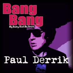 Paul Derrik - Bang Bang