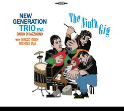 New Generation Trio - The Ninth Gig (fro