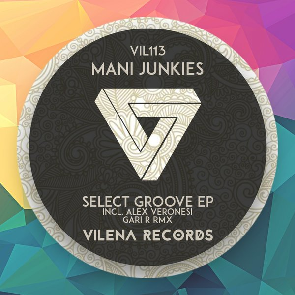 Mani Junkies - Select Groove Ep