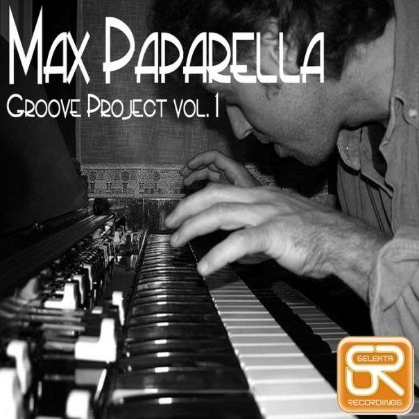Max Paparella - Groove Project Vol.1