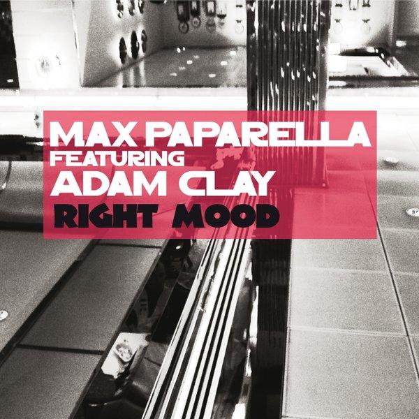Max Paparella - Right Mood