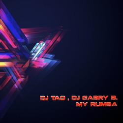 DJ Tao, DJ Gabri B - My Rumba