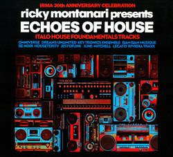 Ricky Montanari - Echoes of House (Italo