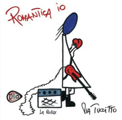 Pia Tuccitto - Romantica Io