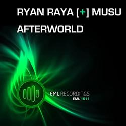 Ryan Raya + Musu - Afterworld