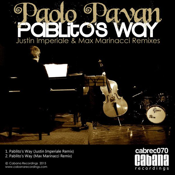 Pablo Pavan - Pablito's Way