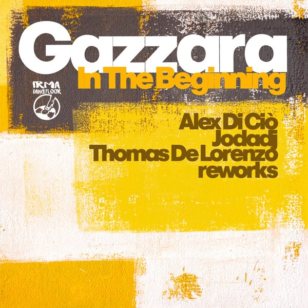 Gazzara - In the beginning (remixes)