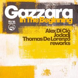 Gazzara - In the beginning (remixes)