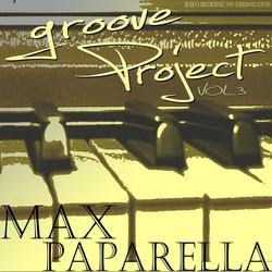 Max Paparella - Groove Project Vol.3
