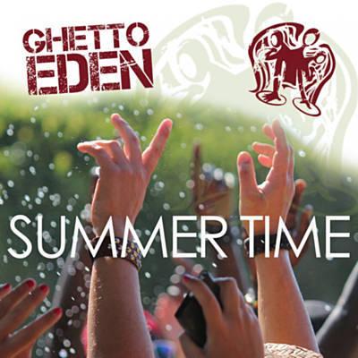 Ghetto Eden - Summer Time
