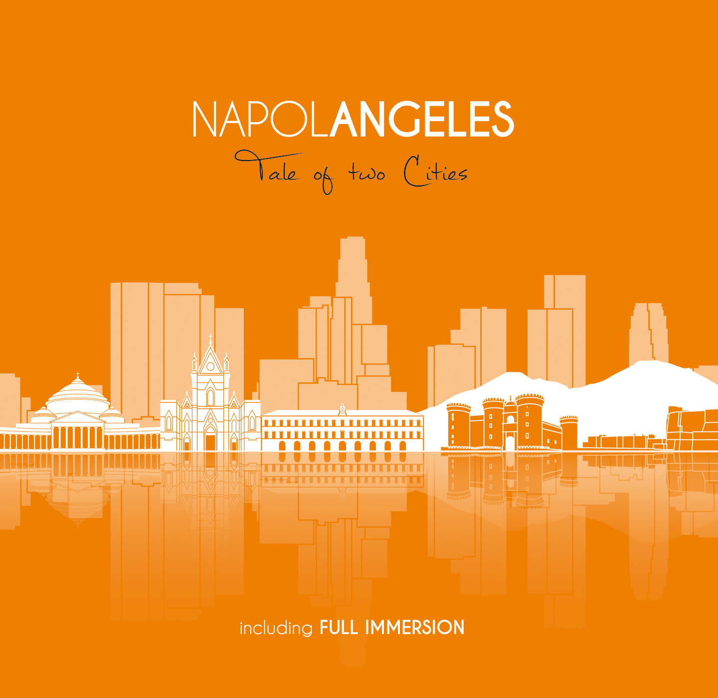 Napolangeles - Tale Of Two Cities