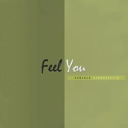 Daniele Dibenedetto - Feel You