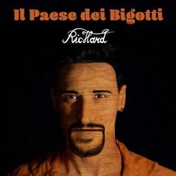 Richard - Il Paese Dei Bigotti