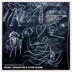 I Disconosciuti Figli Di - Frank, i sogn