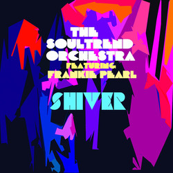 The Soultrend Orchestra - Shiver