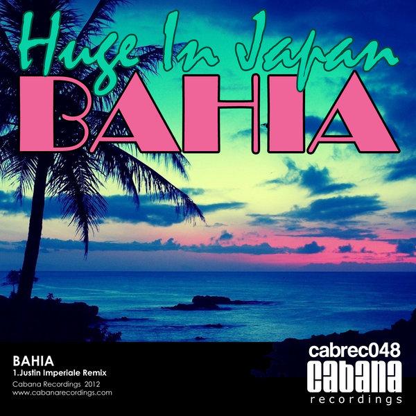 Huge in Japan - Bahia