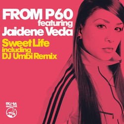 From P60 featuring Jaidene Veda - Sweet