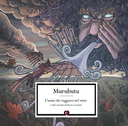 Murubutu - L'Uomo Che Viaggiava Nel Vent