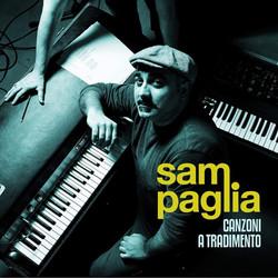 Sam Paglia - Canzoni a tradimento
