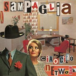 Sam Paglia - Ciao Ciao Network