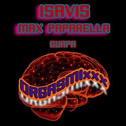 Isavis & Max Paparella - Guapa