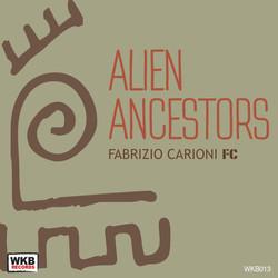 Fabrizio Carioni - Alien Ancestors