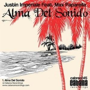 Justin imperiale feat. Max Paparella - Alma Del Sonido