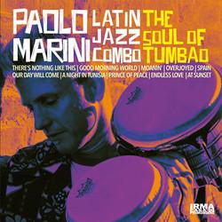 Paolo Marini Latin Jazz Combo - The Soul