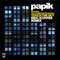 Touch The Sky - Eric Kupper Remix