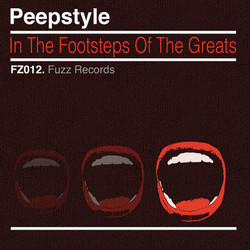 FZ012 - Peepstyle - In The Footsteps Of