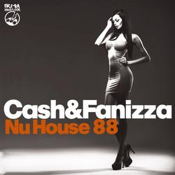 Cash&Fanizza - Nu House 88