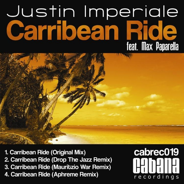 Justin imperiale feat. Max Paparella - Carribean Ride