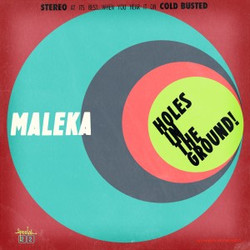 Malekà - Holes in the Ground