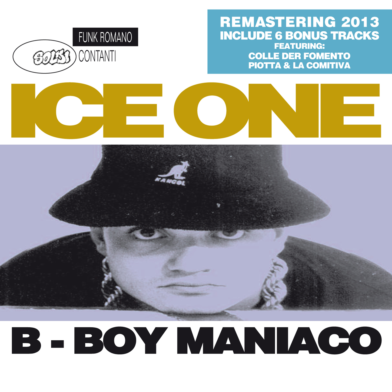 Iceone - B_Boy_Maniaco