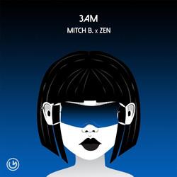 Mitch B x Zen - 3 AM (Meters Follow rmx)