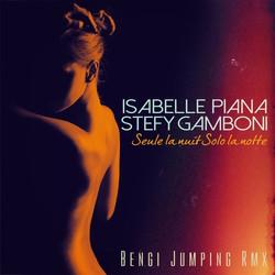 Isabelle Piana &Stefy Gamboni -Seule l
