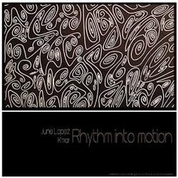 June Lopez - Rhythm Into Motion (Max Pap