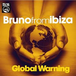 Bruno From Ibiza - Global Warning