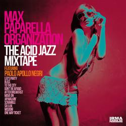 Max Paparella Organization - The Acid Ja