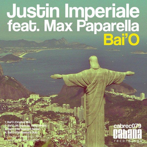 Justin imperiale feat. Max Paparella - Bai'O
